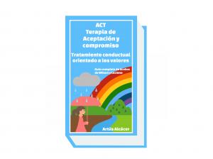 guia-completa-terapia-de-aceptacion-y-compromiso-act-actuo-psicologo-barcelona