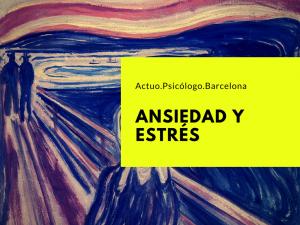 ansiedad-estres-psicologo-barcelona