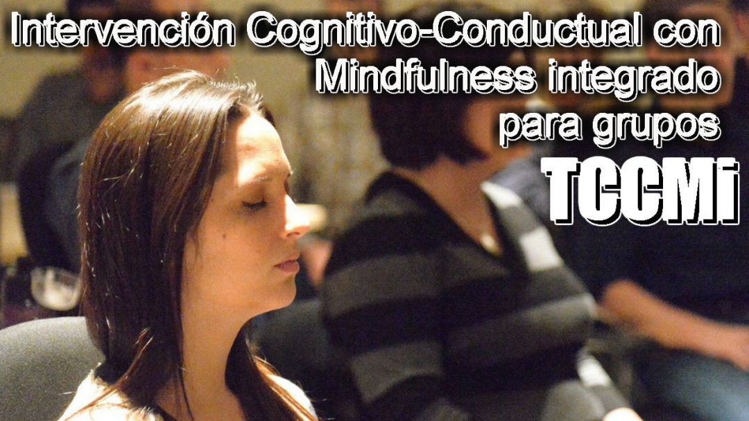 Terapia cognitivo-conductual con Minfulness integrado